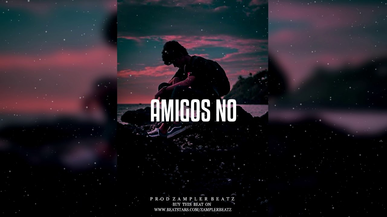 """Amigos No"" Instrumental Trap Triste 2020 (Beat Sad) // Prod By Zampler Beatz"