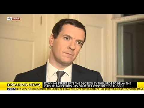 George Osborne - Tax Credits defeat. Constitutional Crisis