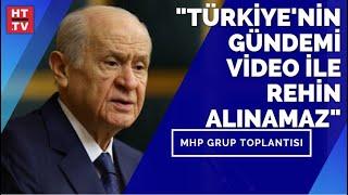 Devlet Bahçeli, MHP Grup Toplantısında konuşuyor CANLI