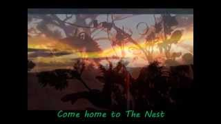 The Nest - Come and Breathe the Beauty