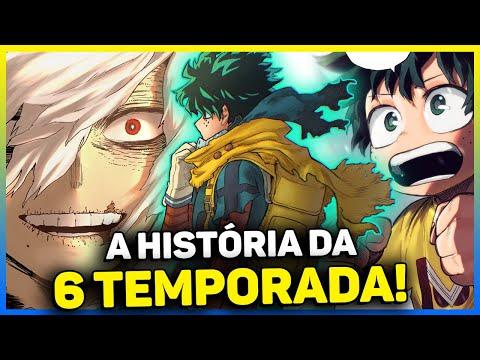 Download BOKU NO HERO 6 TEMPORADA COMPLETA!! I ENTENDA ARCO GUERRA DE LIBERTAÇÃO PARANORMAL DE BOKU NO HERO!!