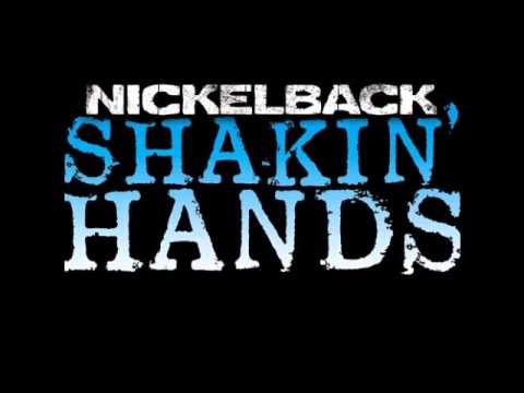 Nickelback  Shakin Hands Radio Edit