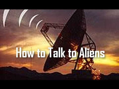 Big Picture Science: How to Talk to Aliens - 06 June 2016