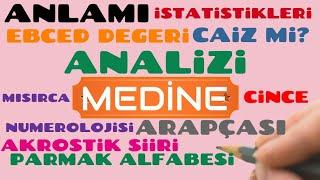 ~ <b>MEDİNE</b> ~ İSMİNİN <b>ANLAMI</b>~AYRINTILI ANALİZİ~