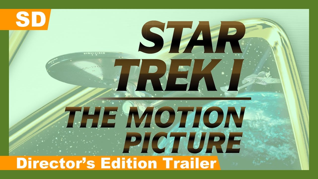 Star Trek: The Motion Picture (1979): Director's Edition Trailer