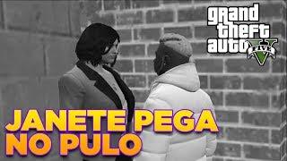 A REVELAÇÃO DE JANETE - GTA V Roleplay #03