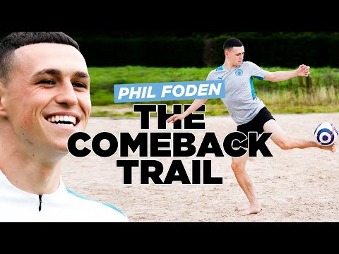 EXCLUSIVE! Phil Foden's return from injury | Behind the scenes access