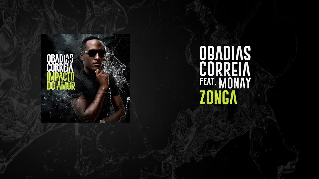 Obadias Correia Feat. Monay - Zonga (Official Áudio)