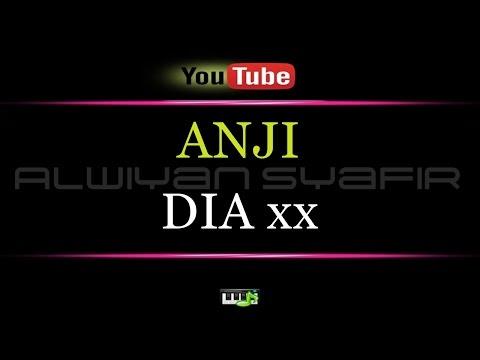 Karaoke ANJI - DIA xx