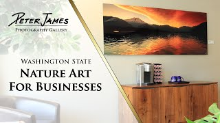 ART FOR BUSINESSES - Washington State Nature Photography