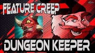 Dungeon Keeper Mobile Isn't A Game | Feature Creep By Tarmack