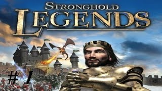Let's play Stronghold Legends: Part 1 Introduction