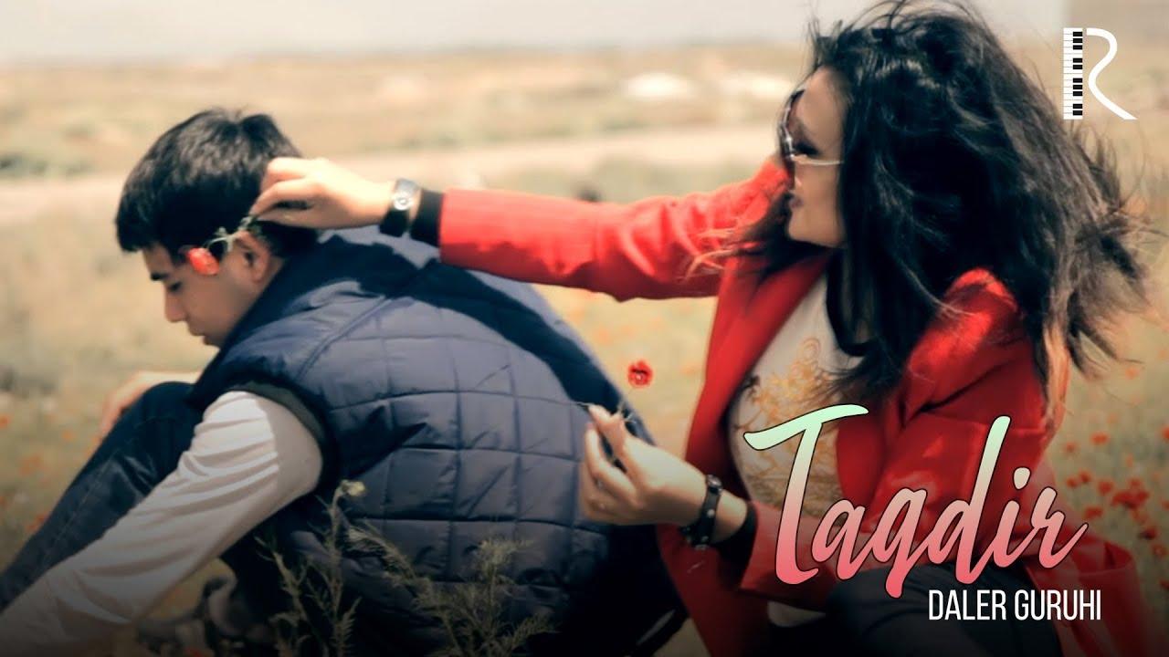 Daler guruhi - Taqdir | Далер гурухи - Такдир MyTub.uz