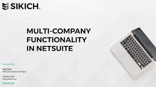 Multi-company functionality in netsuite | sikich llp