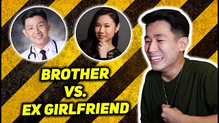 WHO KNOWS ME BETTER? | Brother vs. Ex Girlfriend LOOOL