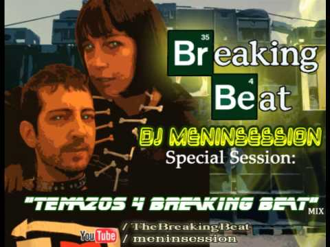 DJ MENINSESSION - TEMAZOS 4 BREAKING BEAT (MIX) 1h. BreakBeat
