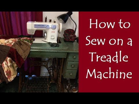 How to Sew on a Treadle Machine