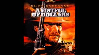 A Fistful of Dollars - Titoli (Main Theme)