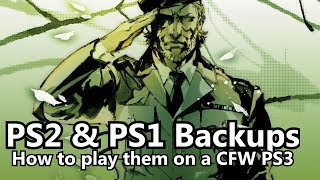 How to play PS2 and PS1 Backups on CFW PS3