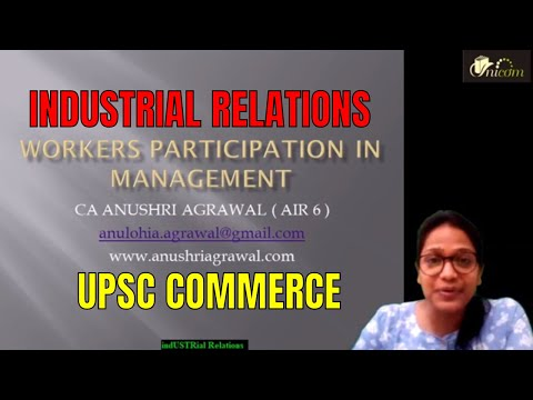 Workers Participation In Management Ll Industrial Relations Ll UPSC Commerce