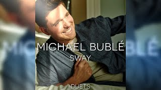 Michael Bublé - Sway (Feat. Dean Martin)