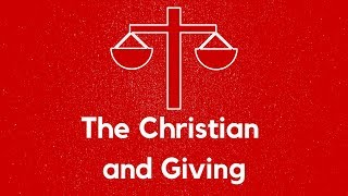 """January 27th 2019 """"The Christian and Giving"""" Dr. Tim Prock"""