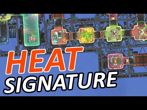 BREAK into SPACESHIPS for a LIVING - Heat Signature Gameplay