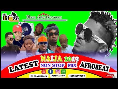 latest-naija-afrobeat-mix-2019-|-dj-blaze-|d'maslove|ft-burna-boy,rudeboy,wizkid,runtown