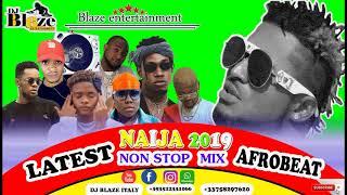 LATEST NAIJA AFROBEAT MIX 2019 | DJ BLAZE