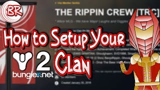 How to Setup your D2 Bungie.net Clan - OVERVIEW + CLAN BANNERS AND RANKS! - Destiny 2 (Guide)