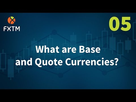 05 What are Base and Quote Currencies? - FXTM Learn Forex in 60 Seconds