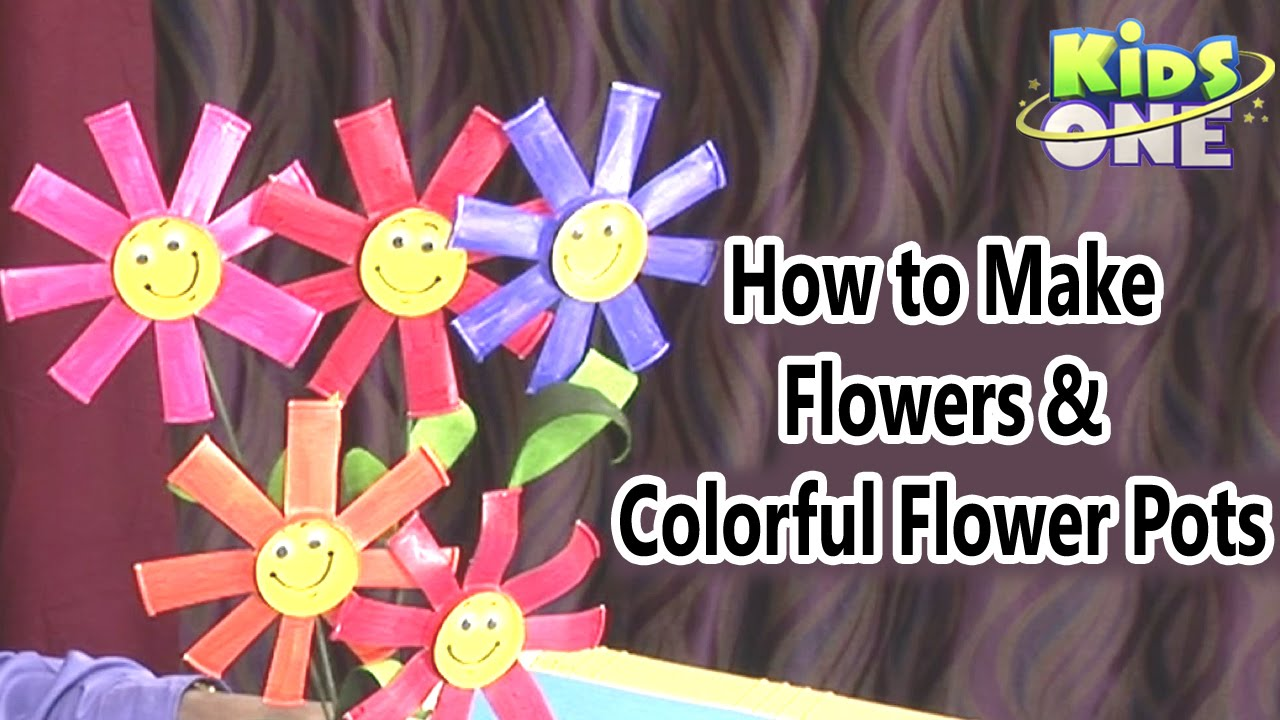 How To Make Flowers And Colorful Flower Pots Easy Crafts For Kids