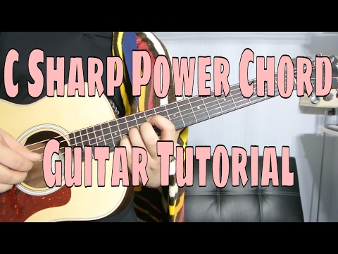 How to Play a C Sharp Power Chord (Chord Guitar Tutorial!!)