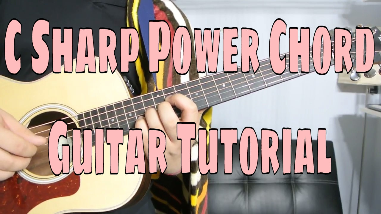 How to play a c sharp power chord chord guitar tutorial youtube how to play a c sharp power chord chord guitar tutorial hexwebz Gallery