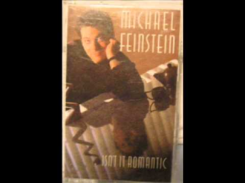 Isnt it Romantic by Michael Feinstein
