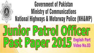 Junior Patrol Officer Past paper 2015 (Solved) Lesson No. 03