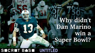 Dan Marino never won a Super Bowl. Here's what left him empty-handed.