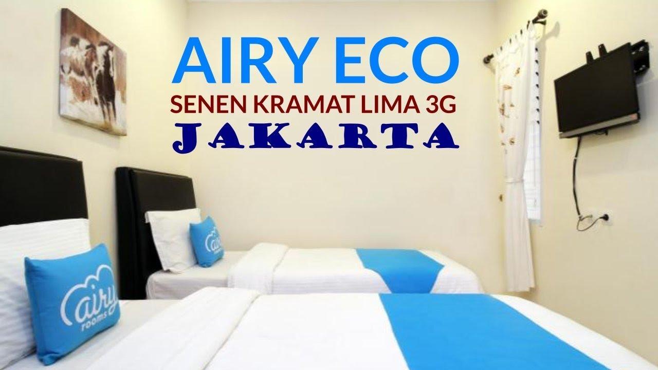 Hotel Murah Meriah Di Jakarta Pusat Airy Eco Senen Kramat Lima 3G