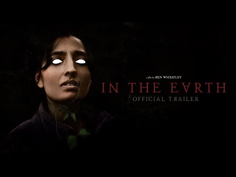 IN THE EARTH - Official Trailer