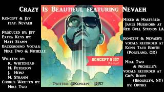 """""""Crazy Is Beautiful""""   Koncept & J57 feat Nevaeh   Credits"""