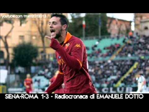 SIENA-ROMA 1-3 – Radiocronaca di Emanuele Dotto (2/12/2012) da RadioUnoRai