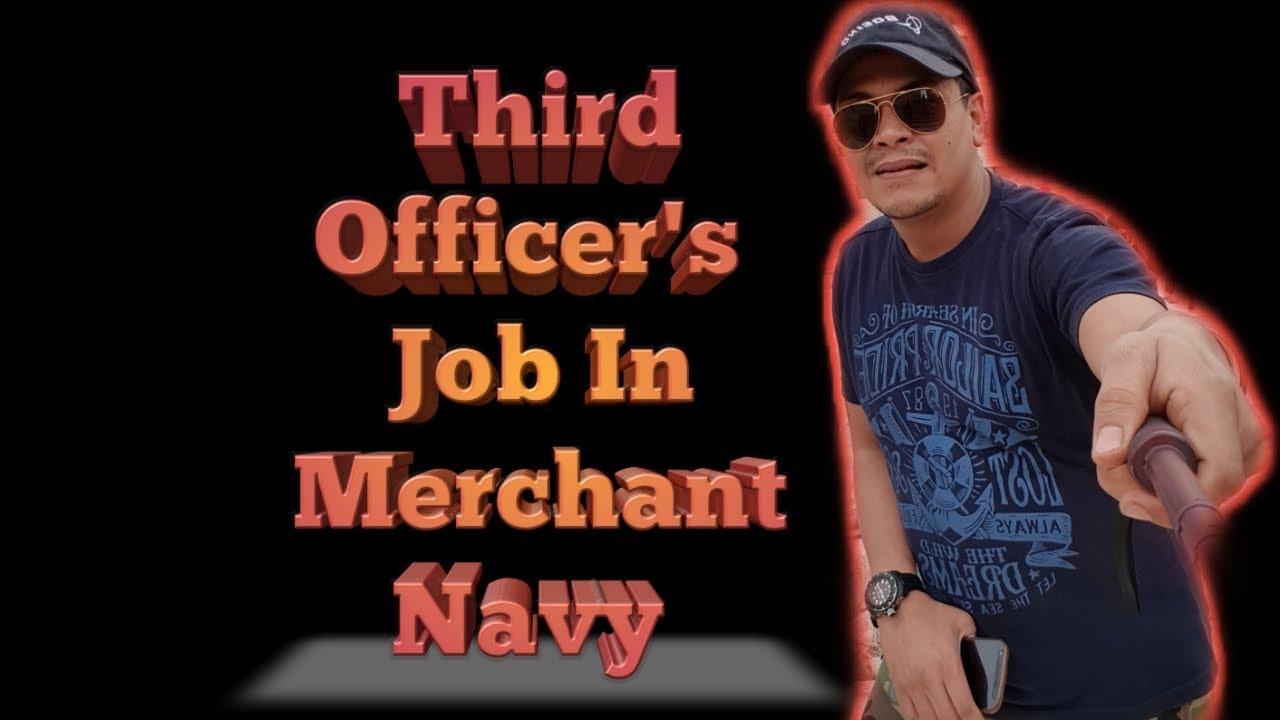 Salary of Third officer | Job of a Third officer in merchant navy ship |3rd  officer