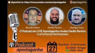 Live Podcast de Apostas Desportivas Especial com Danilo Pereira