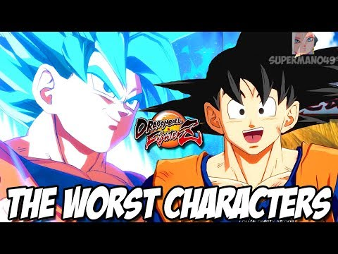 PLAYING WITH THE WORST CHARACTERS IN DRAGON BALL FIGHTERZ! - Dragon Ball FighterZ: