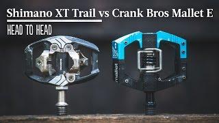 Head to Head - Trail Pedals: Shimano XT Trail vs Crank Bros Mallet E