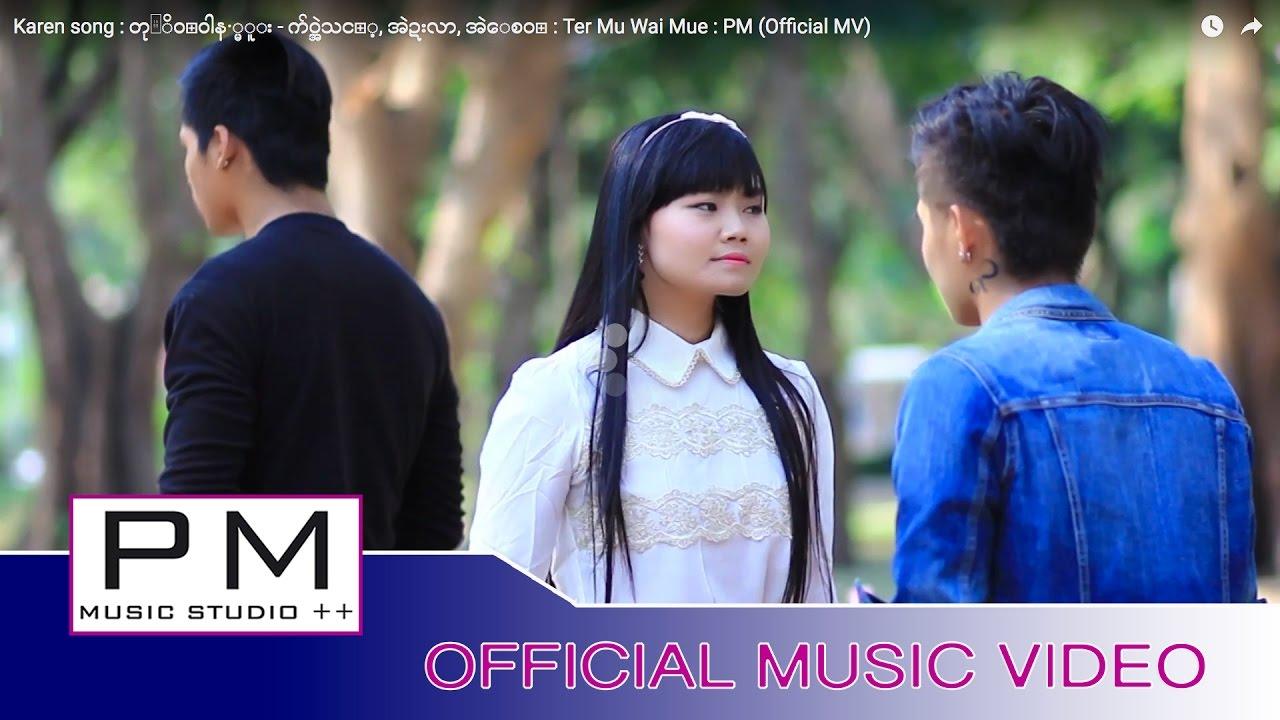 karen-song-ter-mu-wai-mue-pm-official-mv-pm-musicstudio