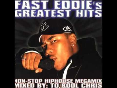 Fast Eddie's Greatest Hits Mixed By To Kool Chris