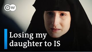 My Daughter and the Caliphate | DW Documentary