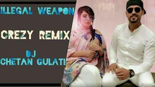 Illegal Weapon Crezy Remix - DJ Chetan Gulati