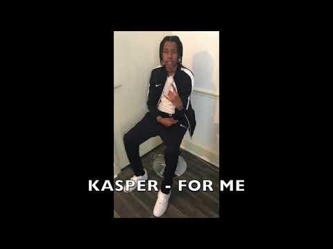Kasper - For Me  (Audio) (Prod. By Danny Draco)